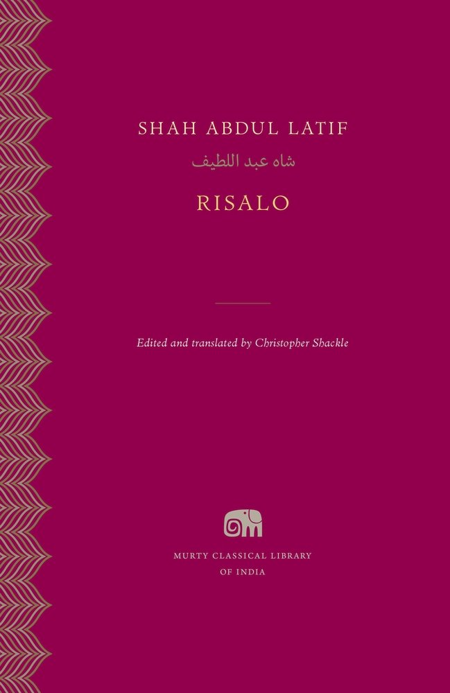 Risalo, Shah Abdul Latif, edited and translated by Christopher Shackle, Murty Classical Library, Harvard University Press.
